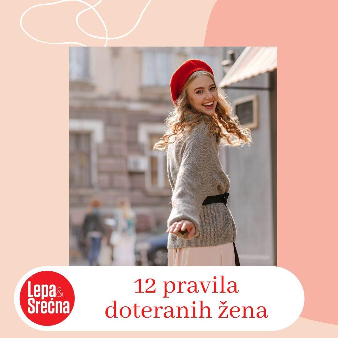 KAKO DA IZGLEDATE UVEK SAVRŠENO: 12 pravila kojih se pridržavaju doterane žene